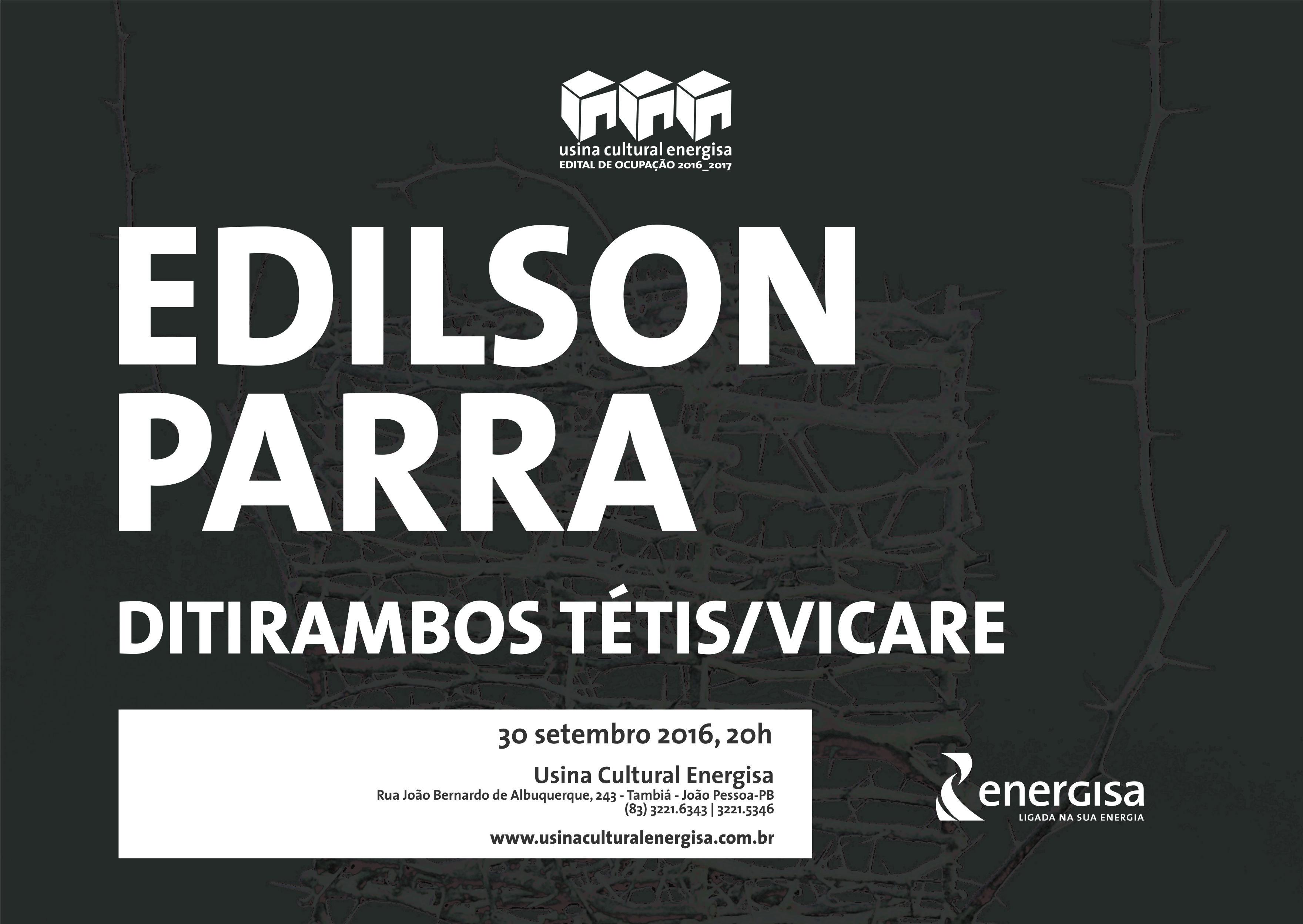 Ditirambos Tétis/Vicare, mostra individual do artista paraibano Edilson Parra