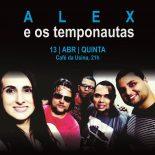 Alex & Os Temponaltas