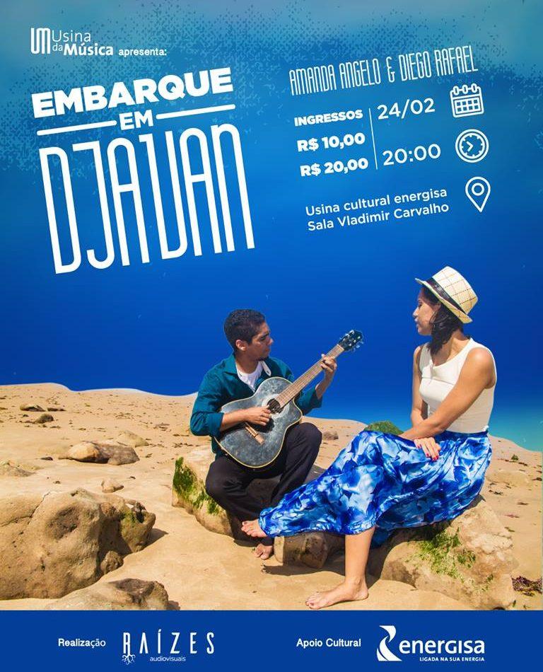 24/02 - Usina da Música com Embarque em Djavam