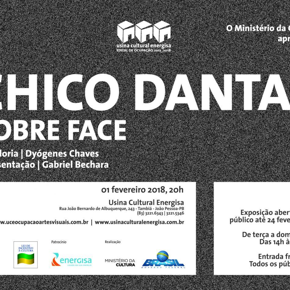 Edital de Ocupação 2017/2018 - Exposição de Chico Dantas