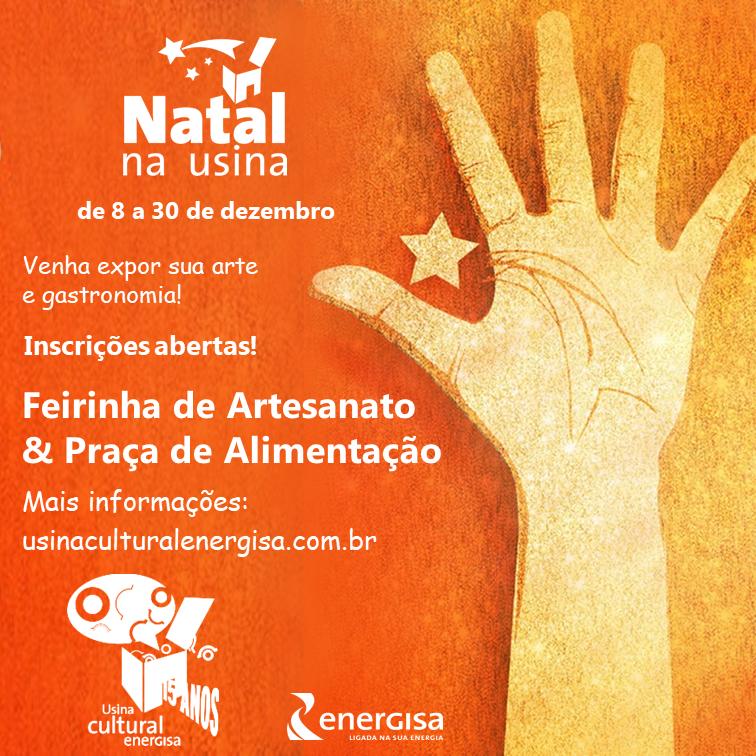 Inscrições Feirinha de Artesanato e Praça de Alimentação Natal na Usina 2018