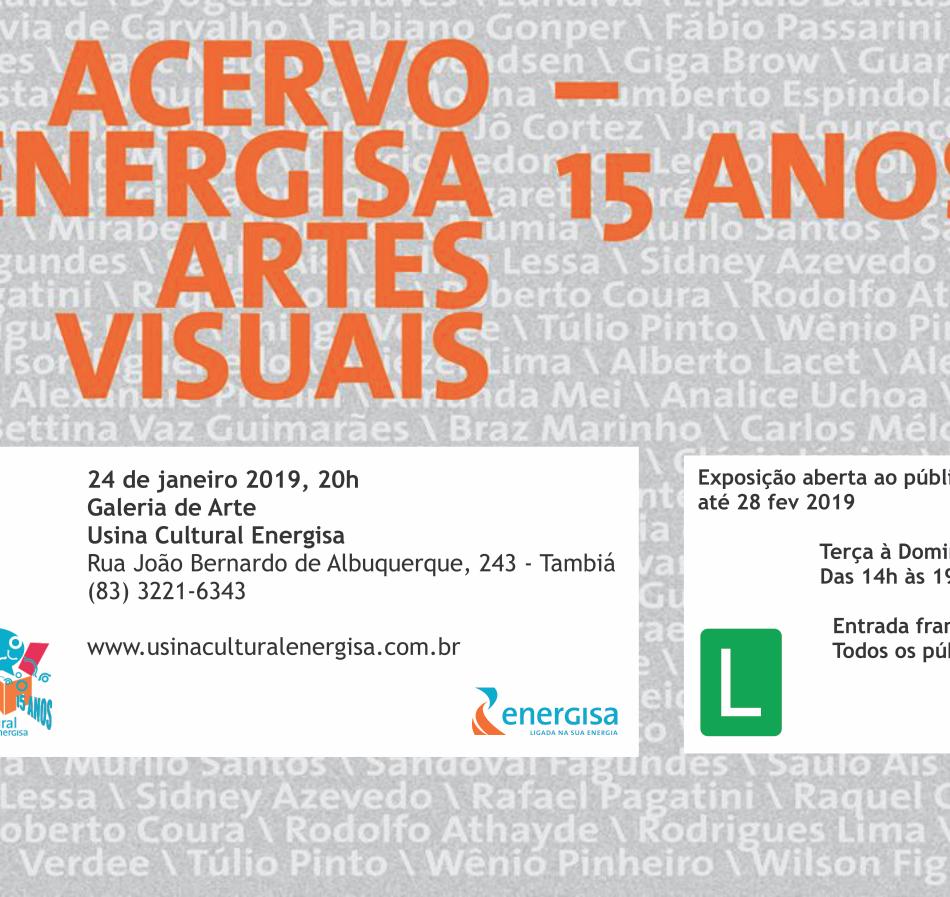 Exposição - Acervo Energisa Artes Visuais - 15 anos